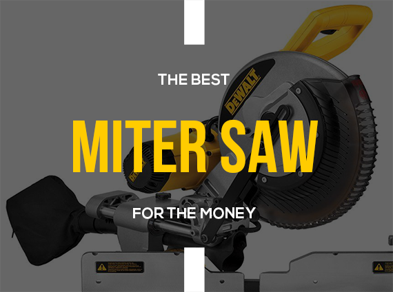 Best miter saw reviews